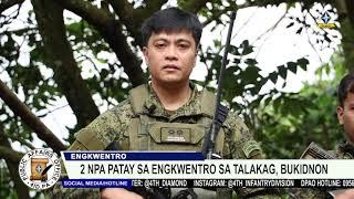 2 NPA patay sa engkwentro sa Talakag, Bukidnon