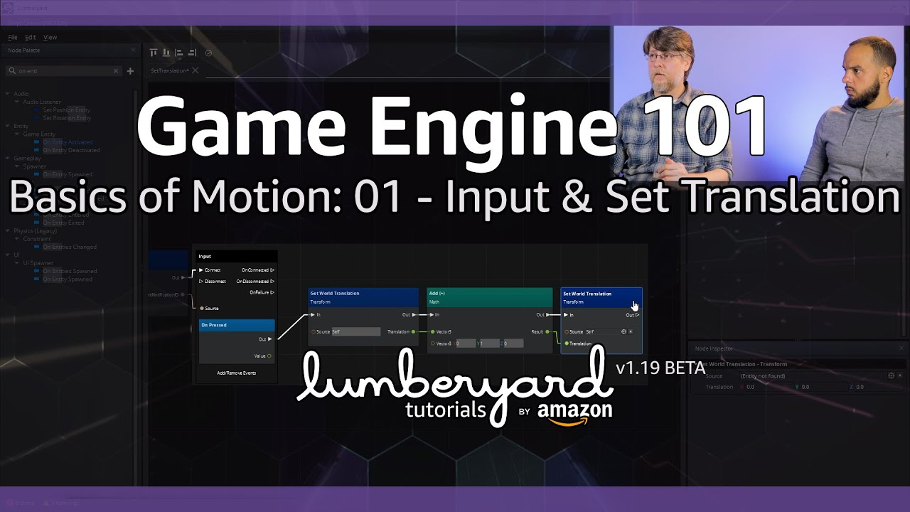 Lumberyard Basics of Motion 01 - Player Input & Script Canvas Movement | Lumberyard Tutorial 2019.08