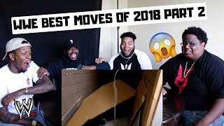 WWE Best Moves of 2018 [2/4] - (REACTION)
