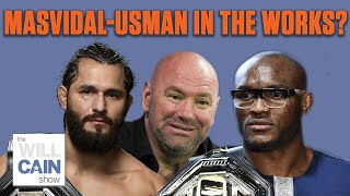 Dana White: Kamaru Usman will defend title vs. Jorge Masvidal in July | The Will Cain Show