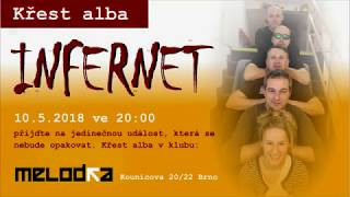 Video INFERNET pozvánka na křest alba