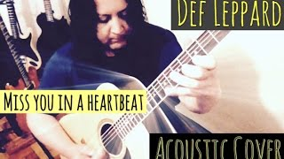 "DEF LEPPARD - ""Miss You In A Heartbeat"" (Acoustic cover)#CrisOliveira"