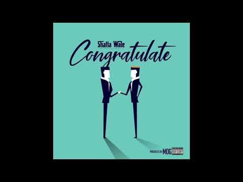 """Shatta Wale – """"Congratulate"""""""