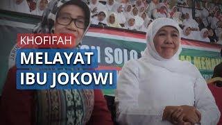 Ibunda Jokowi Akan Segera Dimakamkan, Turut Hadir Pula Gubernur Jatim Khofifah Melayat di Solo