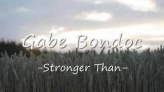 Gabe Bondoc - Stronger Than
