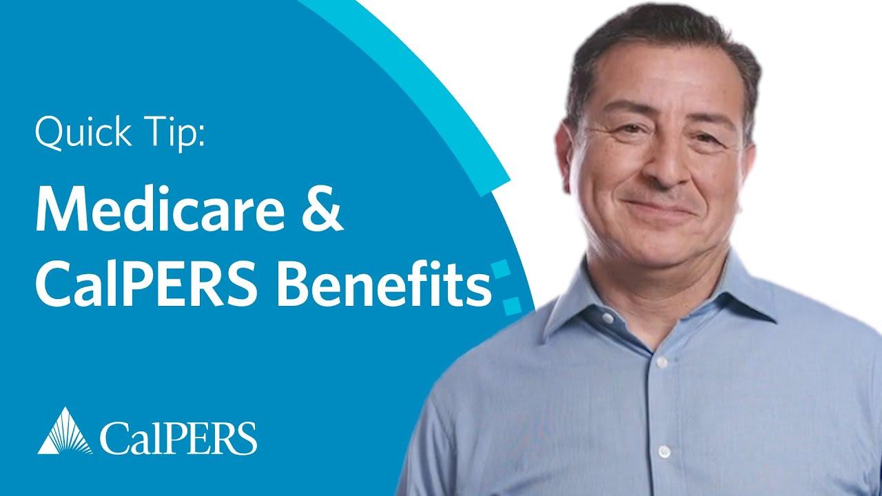 CalPERS Quick Tip: Medicare