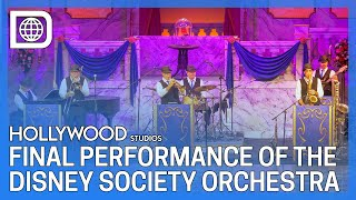 Final Performance of the Disney Society Orchestra - Hollywood Studios