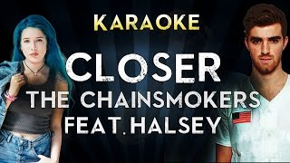 The Chainsmokers - Closer ft. Halsey | Official Karaoke Instrumental Lyrics Cover Sing Along