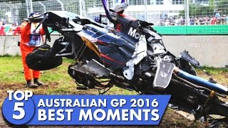 Top 5 F1 Australian GP 2016 Moments