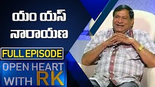 Comedian MS Narayana | Open Heart With RK | Full Episode | ABN Telugu