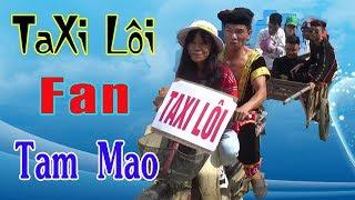 A Hy Dùng Taxi Lôi Chở FAN Đến Nhà Tam Mao Và Cái Kết Cười Đau Ruột Thừa - A HY TV