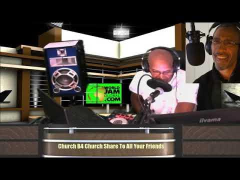 World Jam Global Live Church B4 Church Live By The Word