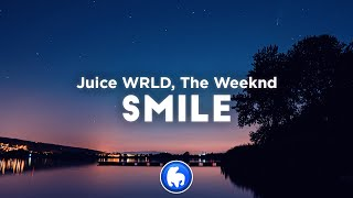 Juice WRLD - Smile (Clean - Lyrics) ft. The Weeknd
