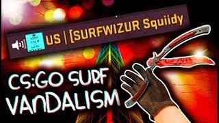 CS:GO SURF VANDALISM