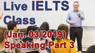IELTS Live Class - Speaking Part 3 - Reaching for Band 9
