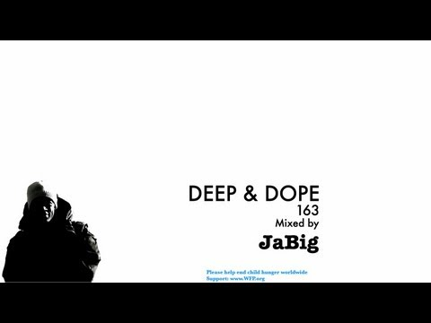 DEEP & DOPE 163 Mix by JaBig - Deep Soulful House Music Lounge Playlist