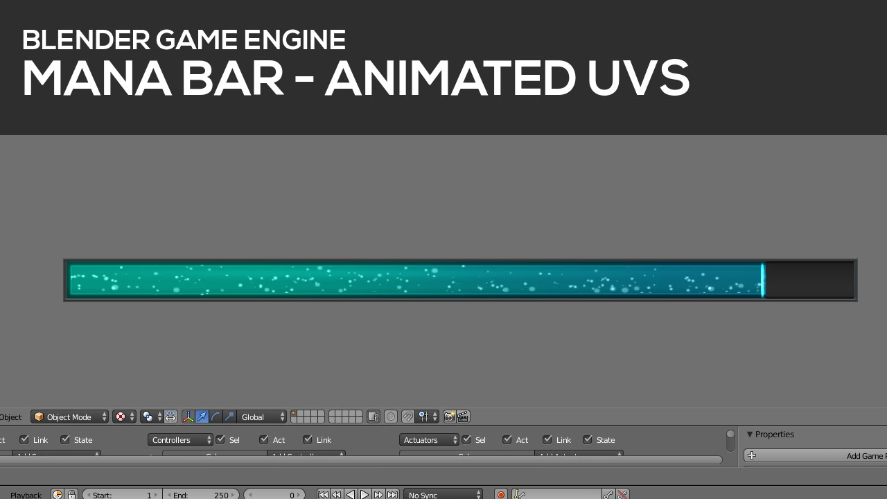 Mana-Bar and UV animation in Blender's Game Engine [Tutorial]
