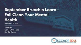 September Brunch n Learn – Fall Clean Your Mental Health – September 17, 2021