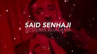 Said Senhaji - Ntouma El Alama (EXCLUSIVE) | (سعيد الصنهاجي - نتوما العلامة (حصريأ تحميل MP3