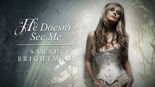 Sarah Brightman - He Doesn't See Me [Lyrics]