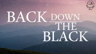 Back Down The Black - Boy & Bear | Lyric video