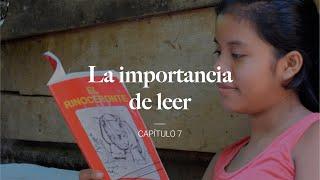 La importancia de leer – Capítulo 7
