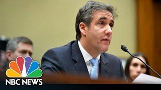 Michael Cohen Testifies Before Congress On Trump Campaign | NBC News