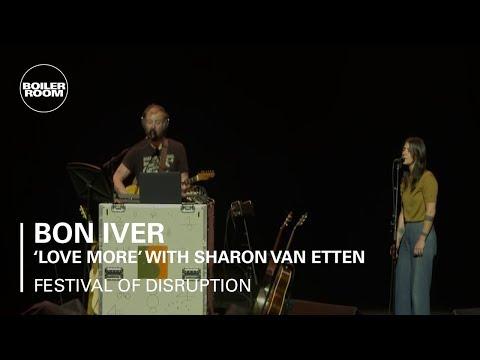 Bon Iver & Sharon Van Etten - Love More - Boiler Room x David Lynch's Festival of Disruption