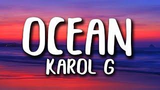Karol G   Ocean (LetraLyrics)