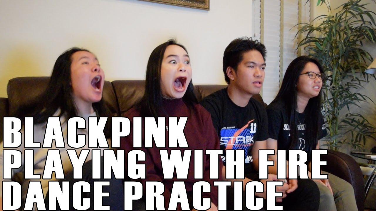 BLACKPINK- Playing With Fire Dance Practice (Reaction Video