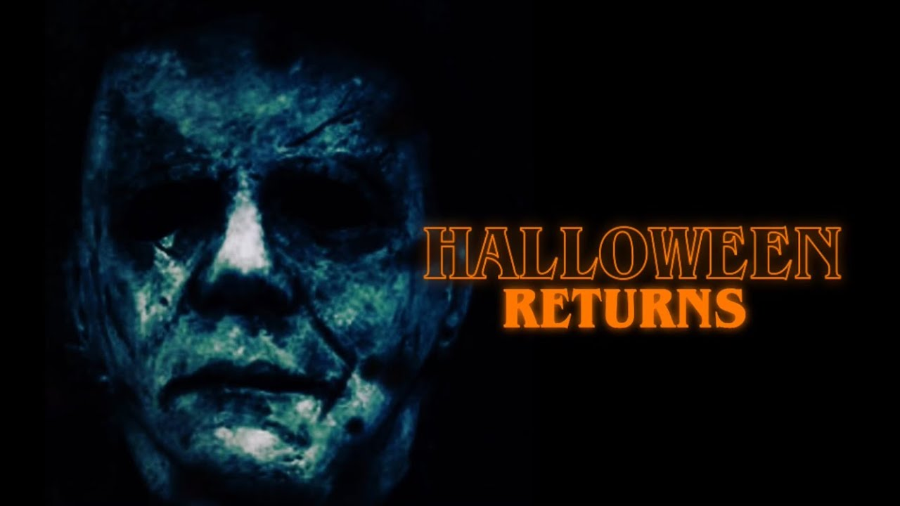 Halloween Returns - Directed by Zagan King