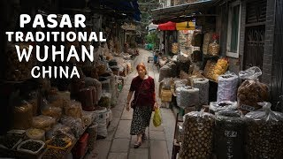 Pasar Traditional Wuhan || The Real China