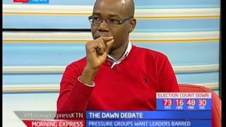 The Dawn Debate: Pressure groups want leaders barred