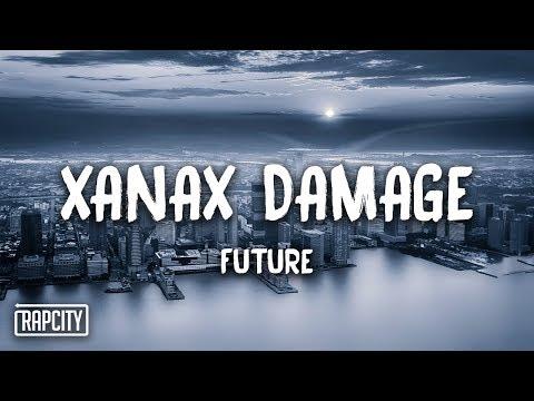 Future — XanaX Damage (Lyrics)