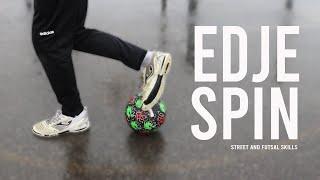 Edje Spin   Street and Futsal Skills