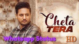 SAJJAN ADEEB - Cheta Tera ( Whatsapp Status )    New Punjabi Songs 2018    Anmol Production
