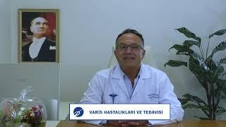 Varis Hastalıkları ve Tedavisi