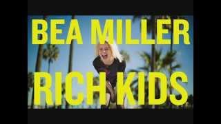 Bea Miller Rich Kids. Como suena en español.