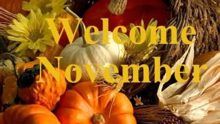 Hello Welcome November Greetings/Quotes/Sms/Wishes/Saying/E-Card/Wallpapers/November Whatsapp Video