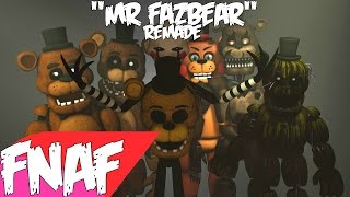"(SFM) ""Mr.Fazbear"" REMADE Song Created By: Groundbreaking"