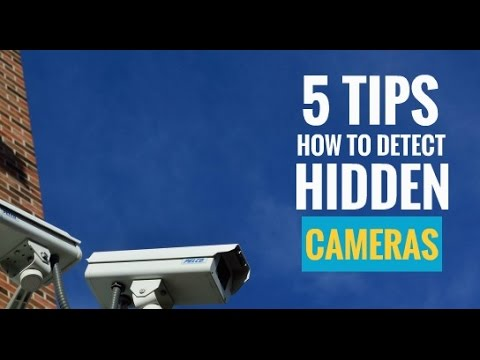 5 Tips on How to Detect Hidden Cameras