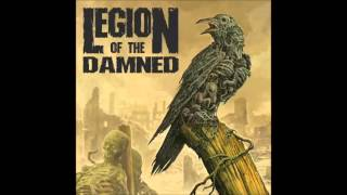 Legion Of The Damned - Bury Me In A Nameless Grave