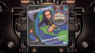 "Michael Trance ""Trance Mission"" (1998)"