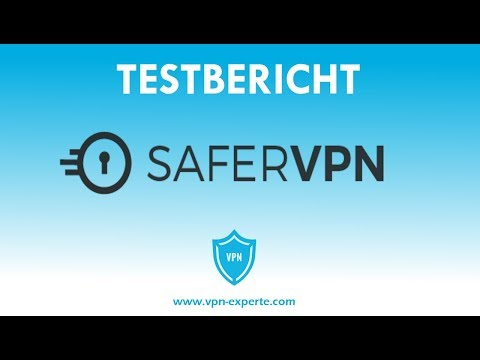 Safer VPN TEST 2018 - Das wichtigste in 3 Minuten!