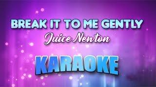 Juice Newton - Break It To Me Gently (Karaoke version with Lyrics)