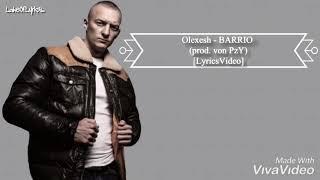 Olexesh   BARRIO (prod. Von PzY) [LyricsVideo]