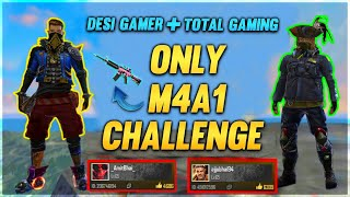 Only M4A1 Challenge With Total Gaming (AjjuBhai) in Free Fire - Desi Gamers