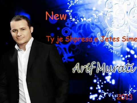 Arif Murati - Ti je Shpresa e Jetes time