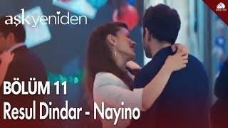 Aşk Yeniden - Nayino (Resul Dindar) Klip