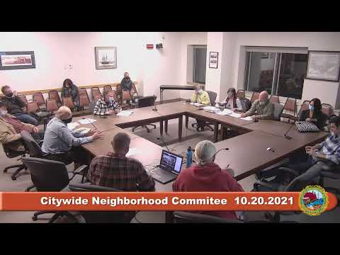 10.20.2021 Citywide Neighborhood Committee